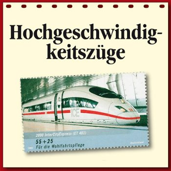 Hochgeschwindigkeitszüge auf Briefmarken - Motivabonnement