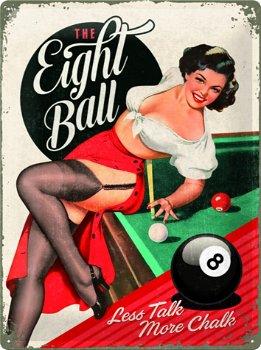 Blechschild:- The Eight Ball -(Nostalgic Art, 30 x 40 cm)