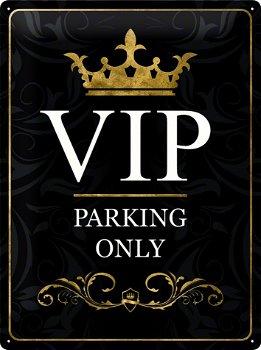 Blechschild:- VIP Parking Only -schwarz(Nostalgic Art, 30 x 40 cm)