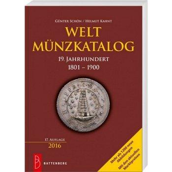 Weltmünzkatalog 19. Jahrhundert 1801-1900, 17. Auflage, 2016, Battenberg-Verlag