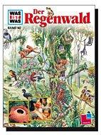 """Buch:Was Ist Was """"Der Regenwald"""""""