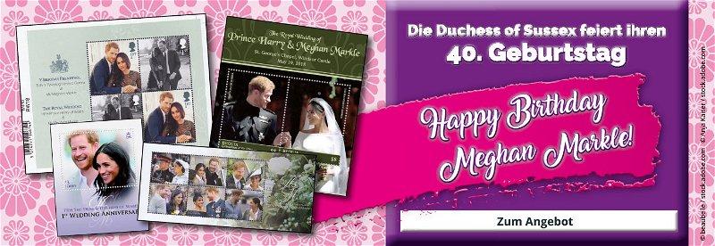 Meghan Markle, Schauspieler, Duchess of Sussex, Königsfamilie, Großbritannien, Sammelstücke, Geburtstag, Happy Birthday