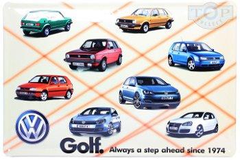 Blechschild:VW Golf - seit 1974 immer einen Schritt voraus(30 x 20 cm)