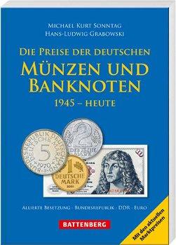 Die Preise d. deutschen Münzen und Banknoten, 1945 - heute, Katalog, Battenberg Verlag
