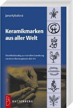 Keramikmarken aus aller Welt, 2. Auflage 2012, Battenberg Verlag