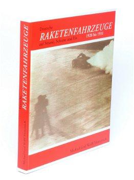Buch:Deutsche Raketenfahrzeuge auf Straße, Schiene und Eis von 1928 - 1931(Hermann E.Sieger Verlag)